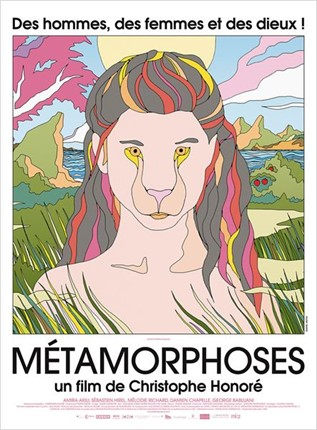 MÉTAMORPHOSES (Christophe Honoré)