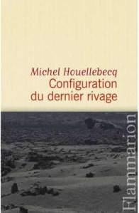 Télécharger-livre-gratuit-Configuration-du-dernier-rivage-de-Michel-Houellebecq-PDF-EPUB-–-téléchargement-ebook