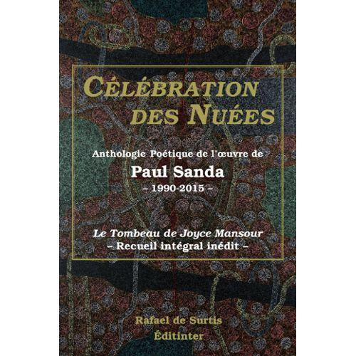 celebration-des-nuees-anthologie-poetique-de-l-oeuvre-de-paul-sanda-de-paul-sanda-1056154802_L