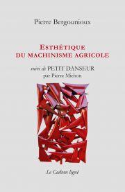 esthetique-du-machinisme-agricole-de-pierre-bergounioux