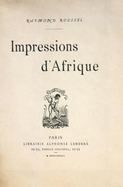 Raymond_Roussel_Impressions_d'Afrique