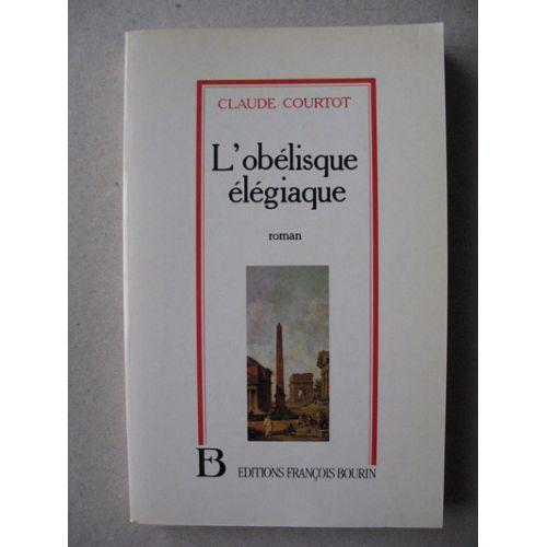 Courtot-L-obelisque-Elegiaque-Livre-961492560_L